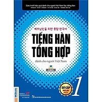 Giáo trình tiếng Hàn tổng hợp dành cho người Việt Nam – Sơ cấp 1 bản đen trắng (tặng kèm bookmark PS)