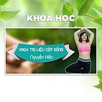 Khóa Học Yoga Chữa Bệnh Trị Liệu Cho Cột Sống