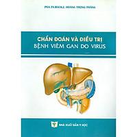 Chẩn Đoán Và Điều Trị Bênh Viêm Gan Do Virus