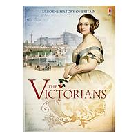 Usborne History of Britain: The Victorians