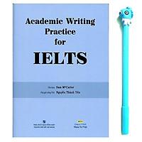 Academic Writing Practice For IELTS (Không CD) ( Tặng Kèm Bút )