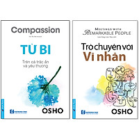 Combo 2 Cuốn Sách Mới Của Tác Giả Osho: Từ Bi + Trò Chuyện Với Vĩ Nhân