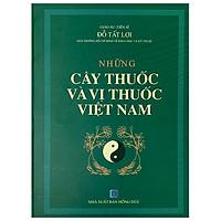 Những Cây Thuốc Và Vị Thuốc Việt Nam (Tái Bản)