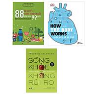 Combo 3 Cuốn 88 Bí Quyết Sống Khỏe Đến Năm 99 Tuổi + How The Body Works: Hiểu Hết Về Cơ Thể  + Sống Khỏe Không Rủi Ro - Bí Kíp Để Trở Thành Bác Sĩ Của Chính Mình