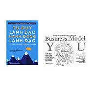 Combo 2 cuốn sách: Tư Duy Lãnh Đạo - Hành Động Lãnh Đạo + Tạo Lập Mô Hình Kinh Doanh - Cá Nhân