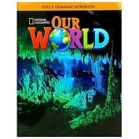 OUR WORLD AME 5 GRAMMAR WORKBOOK