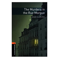 Oxford Bookworms Library (3 Ed.) 2: The Murders in the Rue Morgue