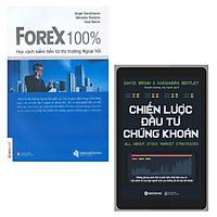 Combo Đưa Ra Quyết Định Giao Dịch Hiệu Quả: FOREX 100% - Học Cách Kiếm Tiền Trên Thị Trường + Chiến Lược Đầu Tư Chứng Khoán