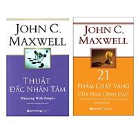 Combo John C. Maxwell: Thuật Đắc Nhân Tâm + 21 Phẩm Chất Vàng Của Nhà Lãnh Đạo