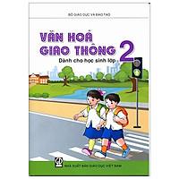 Văn Hóa Giao Thông Dành Cho Học Sinh Lớp 2