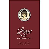 Love & Misadventure ( tình yêu và sai lầm)