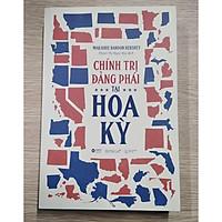 Sách: Chính Trị Đảng Phái Tại Hoa Kỳ ( Tặng kèm bookmark tiki)