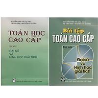 Combo Bộ Sách Toán Cao Cấp Tập 1 + Bài Tập Toán Cao Cấp Tập 1 ( Đại Số Và Hình Học Giải Tích)
