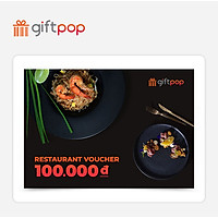 Giftpop - Phiếu Quà Tặng Ẩm Thực 100K