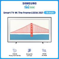 Smart Tivi The Frame Samsung 4K 75 inch QA75LS03A Mới 2021