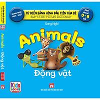Sách - Baby'S First Picture Dictionary - Từ Điển Bằng Hình Đầu Tiên Của Bé - Động Vật - Animals (Bìa Cứng)