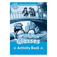 Oxford Read And Imagine Level 1: The New Glasses (Activity Book)