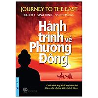 Hành Trình Về Phương Đông (Tái Bản 2021)