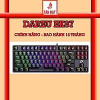 Bàn phím cơ Gaming DAREU EK87 - Black (MULTI-LED, Blue/ Brown/ Red D switch) Hàng Chính Hãng