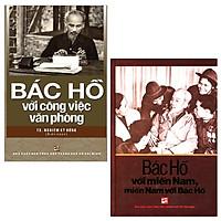 Combo Bác Hồ Với Công Việc Văn Phòng + Bác Hồ Với Miền Nam, Miền Nam Với Bác Hồ (Bộ 2 Cuốn)