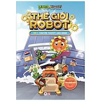 Trái Cây Đại Chiến Zombie - Thế Giới Robot - Tập 1: Truyền Thuyết Anh Hùng