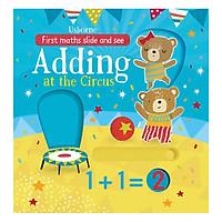 Sách tương tác tiếng Anh - Usborne First Maths Slide and See Adding at the Circus