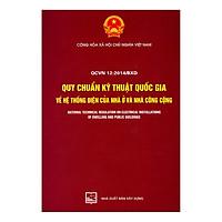 QCVN 12:2014/BXD Quy Chuẩn Kỹ Thuật Quốc Gia Về Hệ Thống Điện Của Nhà Ở Và Nhà Công Cộng