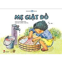 Mẹ Giặt Đồ - Tranh truyện Ehon kích thích tư duy cho trẻ từ 3-6 tuổi.