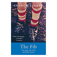 Fib, The Swap, The Trick And Other Stories, The