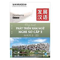 Giáo Trình Phát Triển Hán Ngữ Nghe Sơ Cấp 2 (Tặng kèm booksmark)