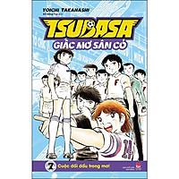 Tsubasa - Giấc Mơ Sân Cỏ - Tập 7: Cuộc Đối Đầu Trong Mơ!