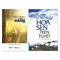 Combo 2 cuốn: Hoa Sen Trên Tuyết, An Nhiên Như Nắng