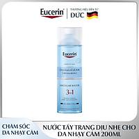 Nước Tẩy Trang 3 IN 1 Eucerin DermatoCLEAN Micellar Water Dịu Nhẹ Cho Da Nhạy Cảm 200ml