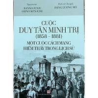 Cuộc Duy Tân Minh Trị (1858 - 1881) - Một cuộc cách mạng hiếm thấy trong lịch sử
