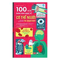 100 Bí Ẩn Đáng Kinh Ngạc Về Cơ Thể Người