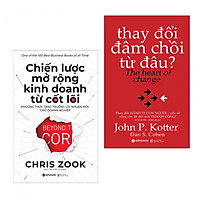 Combo 2 cuốn sách kinh tế hay nhất: Chiến Lược Mở Rộng Kinh Doanh Từ Cốt Lõi + Thay Đổi Đâm Chồi Từ Đâu ( Tặng kèm bookmark Phương Đông)