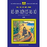 Rô-Bin-Sơn Cơ-Ru-Xô - Tập 2 - 25 Năm Tủ Sách Vàng (Tái Bản 2020)
