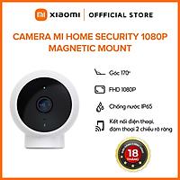 Camera IP 1080P Xiaomi Mi Home Magnetic Mount QDJ4065GL Trắng - Hàng Chính Hãng