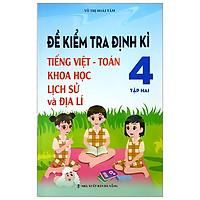 Đề Kt Định Kỳ Tiếng Việt-Toán-Khoa Hoc-Sử-Địa 4/2