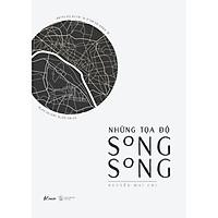 Sách - Những Tọa Độ Song Song  (tặng kèm bookmark)