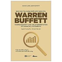 Báo Cáo Tài Chính Dưới Góc Nhìn Của Warren Buffett (Tái Bản 2021)