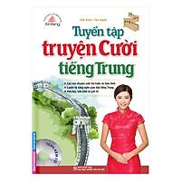 Xinfeng - Tuyển Tập Truyện Cười Tiếng Trung (Kèm CD)