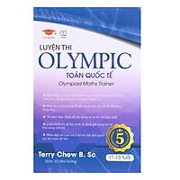 Sách Luyện thi Olympic toán quốc tế 5 - sách toán 11 - 13 tuổi