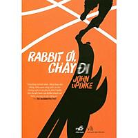 Cuốn truyện  nhói lòng về sự mất mát và tìm kiếm: Rabbit ơi, chạy đi