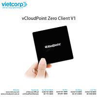 Máy tính đám mây vCloudpoint - V1 - Hàng Chính Hãng