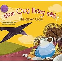 Ngụ Ngôn Song Ngữ Anh - Việt: Con Quạ Thông Minh (Tái Bản 2019)