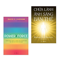 Combo 2 cuốn: Chữa Lành Ánh Sáng Bản Thể + Power Vs Force - Trường Năng Lượng Và Những Nhân Tố Quyết Định Tinh Thần Và Sức Khỏe Con Người