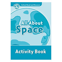 Oxford Read and Discover 6: All About Space Activity Book