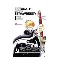 Bleach: The Death And The Strawberry - Tập 1