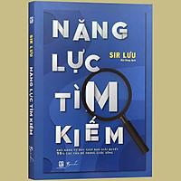 Sách - Năng Lực Tìm Kiếm (Kèm Bookmark)
